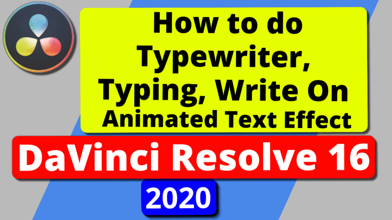 Typewriter Typing Write On Effect in Davinci Resolve