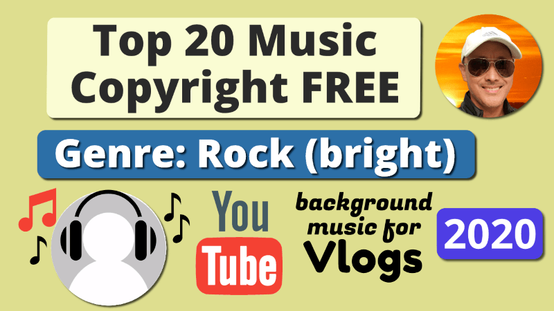 Top 20 Royalty Copyright Free Background Music Rock-Bright 2020 for YouTubers Vlogs