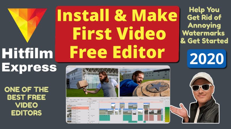 Install Hitfilm Express Make 1st Video in 10 Minutes