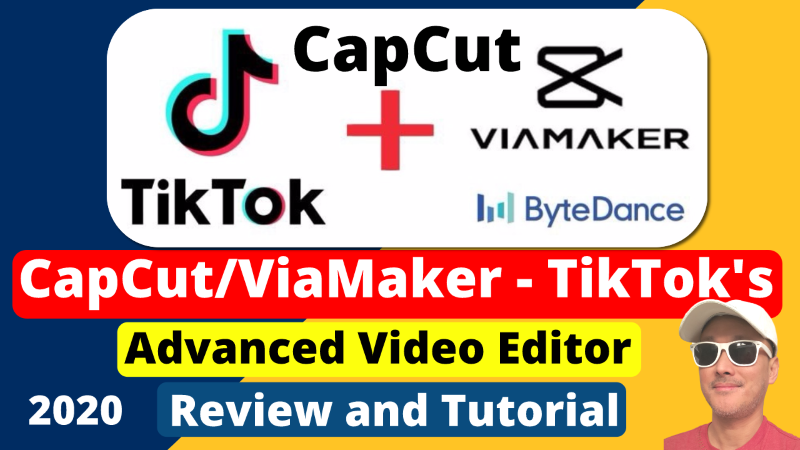 CapCut formerly ViaMaker of TikTok lets you Easily Make Mobile Videos 2020