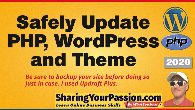 How to Safely Update WordPress, PHP and Theme